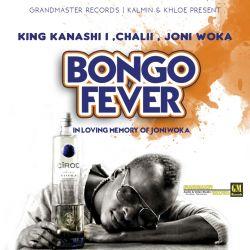 Grandmaster Records - Bongo Fever - King Kanashi I X ChaliiJambo X Joni Woka(Grandmaster