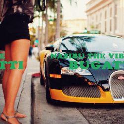 Nasibu the Vibe - Bugatti
