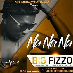 Big Fizzo - Na Na Na