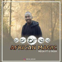 Bad Spenderz - African Magic