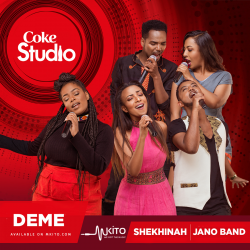 Coke Studio Africa - Deme - Shekhinah and Jano Band