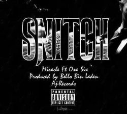 miracle noma - snitch