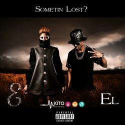 Eazzy - Sometin Lost ft. EL