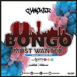 CJAMOKER - Bongo Most Wanted Ft. Wakazi X Country Boy