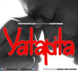 Professor Jay - Yatapita Ft. Harmonize
