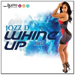 Jozz D - Whine up