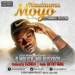 D-Malick - D Malick Naulaumu Moyo