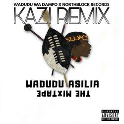 Wadudu Wa Dampo - KAZI (RMX) by Uncle D