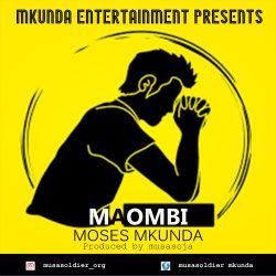 Moses Mkunda - Maombi