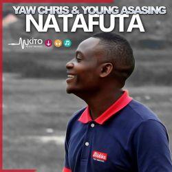 Yaw Chris - Natafuta