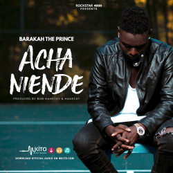 Barakah The Prince - Acha Niende