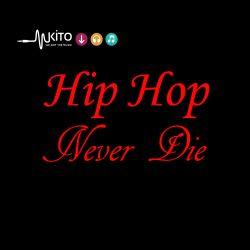 Kaisam - Hip Hop Never Die