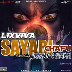 Lixviva - SAYARI CHAFU_PROD BY_KWACHA_0656385245.