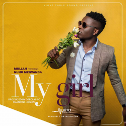HighTable Sound - Mullah Ft. Nuh Mziwanda - My Girl