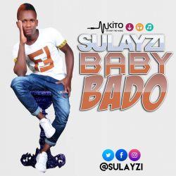 Sulayzi - Baby Bado