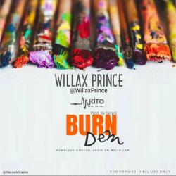 Willax Prince - Burn Dem