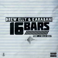 Drew Elly - 16 Bars (& Karabani)