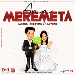 Abydady Music - Anameremeta Ft. Barakah The Prince