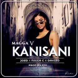 Magga V - Kanisani ft Davizo