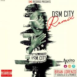 Brian Lorenzo - DSM City [Remix] (Feat.Godzilla]