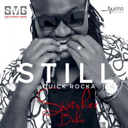 Quick Rocka (switcher) - Still