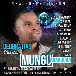 DEOGRATIAS YAGOMBA - kwenda kwa Mungu