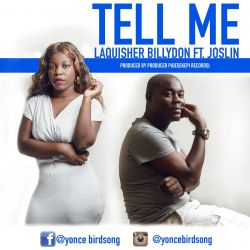 Producer P - Laquisher Ft Joslin-Tell me