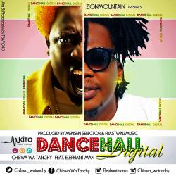 Chibwa - Dancehall Digital Ft. Elephant Man (Prod. By Mesen Selekta & Frastwinz Music)