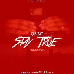 Orbit - Stay_True
