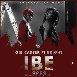 Gib Carter - Ibe [ Prod. by Wanted ]