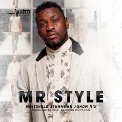 Mr Style - Ngitshele Sthandwa/Qhom Mix