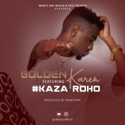 golden - Kaza Roho ___Produced by Ringtone Beats