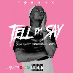 Tshego - Tell Em Say