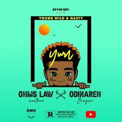 OHMS LAW MONTANA - YOUNG WILD & NASTY