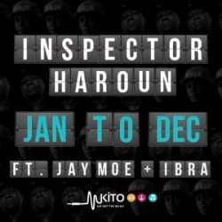 Chimbo Music - January To December Ft. Jay Moe & Ibra