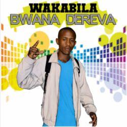 Wakabila Mwanamaji - Bwana Dereva