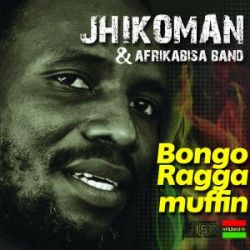 JHIKOMAN - Bongo Raggamuffin