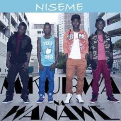 Mkubwa Na Wanawe - Niseme
