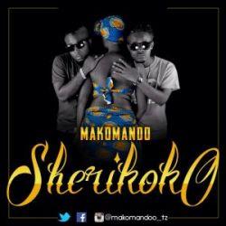 Makomando - Sherikoko