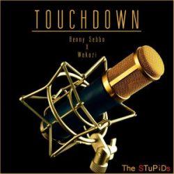 Touchdown Ft. Wakazi
