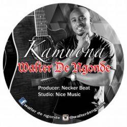 Walter De Ngonde - Kamuona