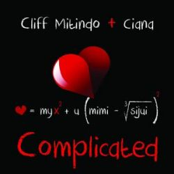 Time Wreakords - Cliff Mitindo ft. Ciana - Complicated