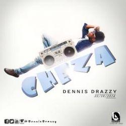 Dennis Drazzy - Cheza