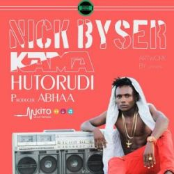 Nick byser - Kama Hutorudi
