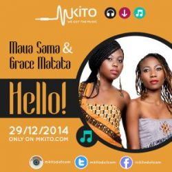 Grace Matata - Hello Ft. Maua Sama
