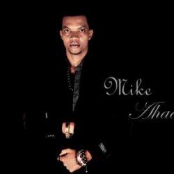 Mike - Ahadi