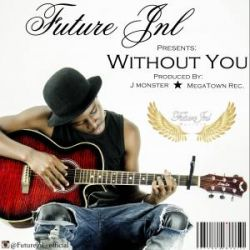 Future Jnl - Without You