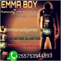 Emma Boy - Tatizo nini