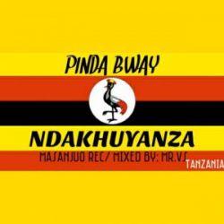 Pinda Bway - NDAKHUYANZA