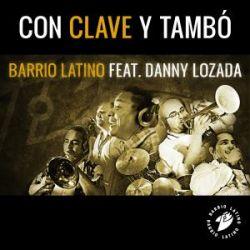 Barrio Latino Hungría - Con Clave Y Tambó